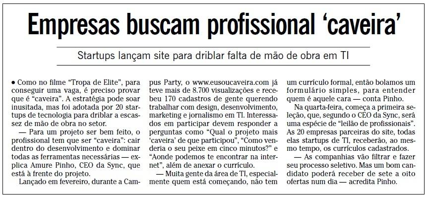 O Globo_Sync_AmurePinho_EuSouCaveira